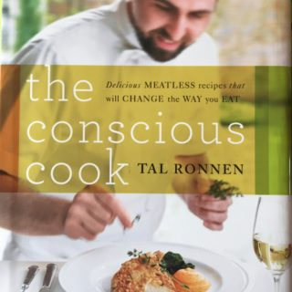 The Conscious Cook by Tal Ronnen (2009)