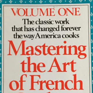 Mastering the Art of French Cooking by Julia Child (1961)